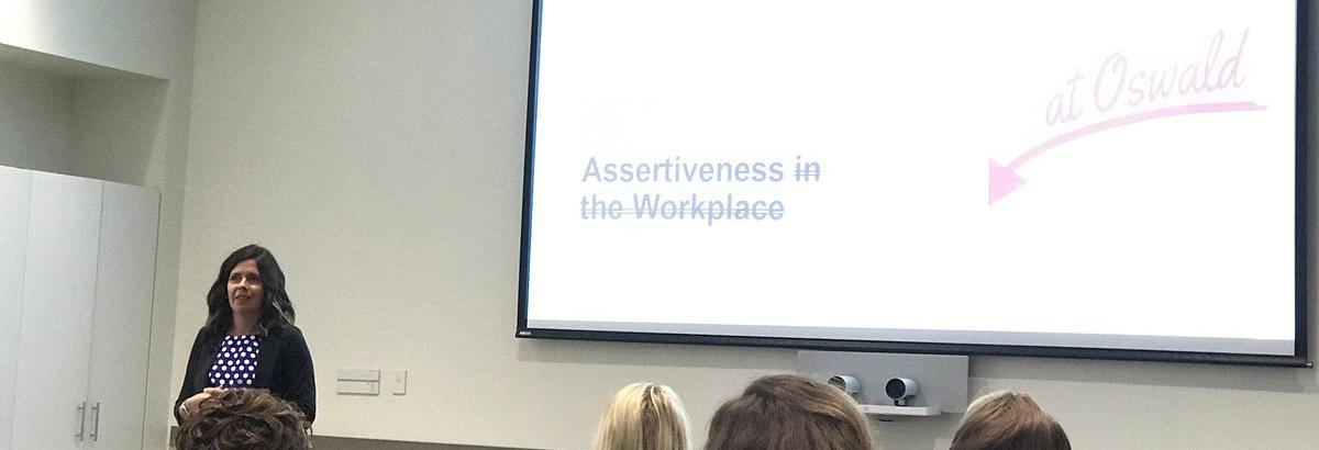 Assertiveness at Oswald
